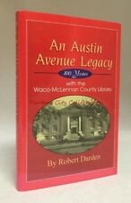 An Austin Avenue Legacy 100 Years With the Waco-McLennan County Library Texas