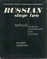 Russian Stage Two: Analyses, Commentaries and Exercises by Baranova, Brecht