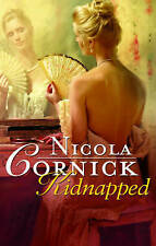 Kidnapped by Nicola Cornick, Book, New (Paperback)