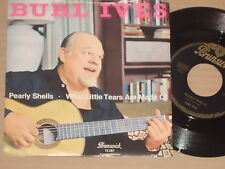 """BURL IVES -Pearly Shells- 7"""" 45"""