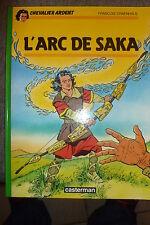 BD chevalier ardent n°16 l'arc de saka EO 1987 TBE craenhals