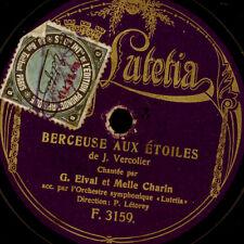 G. ELVAL  Berceuse aux étoiles  & Melle. CHARIN / C'est Francois les bas.. G2566
