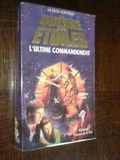 LA GUERRE DES ETOILES - L'Ultime commandement - Timothy Zahn 1994 - Star Wars