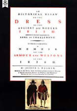 Historical Essay on the Dress of the Irish: Armour and Weapons of the Irish...