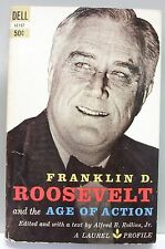 ROOSEVELT AND THE AGE OF ACTION Alfred Rollins vint pb