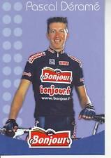 CYCLISME carte cycliste PASCAL DERAME équipe  BONJOUR.fr 2002