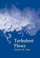 Turbulent Flows: By Stephen B. Pope