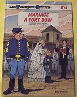 LES TUNIQUES BLEUES N°49 MARIAGE À FORT B O W