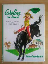 Caroline au Ranch par Pierre Probst Hachette 1968