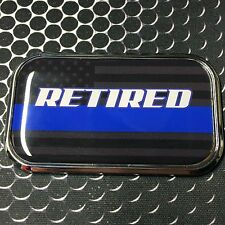 "RETIRED THIN BLUE LINE Domed CHROME Emblem Proud USA police Flag Car 3D 3""x 1.8"""