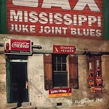 Various Artists - Mississippi Juke Joint Blues September 9 1941 CD