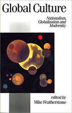 Global Culture  : Nationalism Globalization and Modernity-ExLibrary