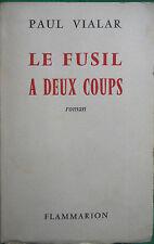 LE FUSIL A DEUX COUPS PAUL VIALAR  CHASSE SOLOGNE