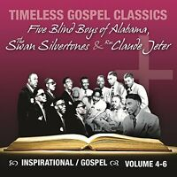 Timeless Gospel Classics - Volume 4-6 3 CD set Five blind boys, Claude Jeter