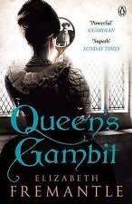 Queen's Gambit by Elizabeth Fremantle (Paperback, 2014)