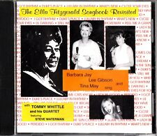 Ella Fitzgerald Songbook Revisited- Barbara Jay/Lee Gibson/Tina May Whittle CD