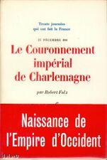 LE COURONNEMENT IMPÉRIAL DE CHARLEMAGNE par Robert FOLZ