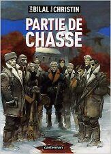 Enki Bilal - Partie de chasse - 2006 - Bande dessinée