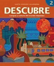 Descubre : Lengua y Cultura del Mundo Hispánico 2 by Vista Higher Learning Staff