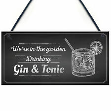In The Garden Drinking Gin & Tonic Wall Plaque Chic Decor Alcohol Sign