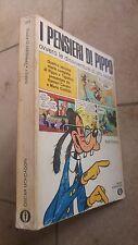 I PENSIERI DI PIPPO di W. DISNEY-OSCAR MONDADORI-I Ediz.1970 -Fumetto umoristico