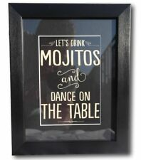 Framed verse Lets drink Mojitos and dance on the table