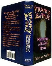 Strange but True: Mysterious and Bizarre People, by Thomas Sleman hardback B&N