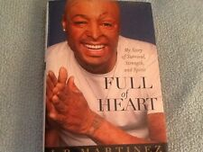 Full of Heart: My Story of Survival, Strength, and Spirit by J.R. Martinez 1st E