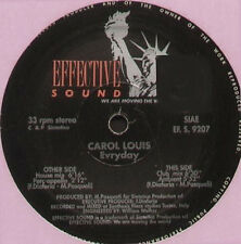 CAROL LOUIS - Evryday - Effective Sound - EF. S. 9207