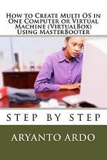 Step by Step How to Create Multi OPERATING SYSTEMS (OS) in One Computer or...