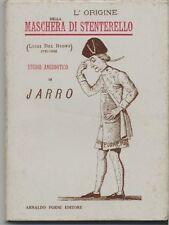 L'origine della maschera di Stenterello-Luigi Del Buono