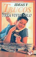 Ideas y Trucos para Vivir Solo (Ideas and Tricks on How to Live Alone) (Spanish