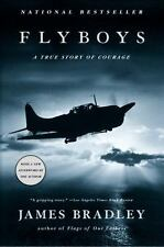 FLYBOYS: A TRUE STORY OF COURAGE trade pb JAMES BRADLEY WW II
