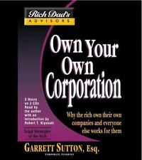 Rich Dad's Advisors: Own Your Own Corporation: Why the Rich Own... NEW FREE SHIP