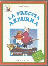 LA FRECCIA AZZURRA-GIANNI RODARI-TOPO DI BIBLIOTECA-EDITRICE PICCOLI-1985