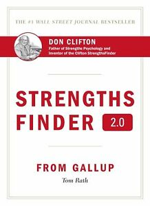 Strengths Finder 2.0: A New & Upgraded Edition of the Online Test w/ Access Code