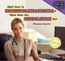 Qué hace la enfermera de la escuela? / What Does the School Nurse Do? (Oficios