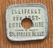 Halle, Stadtbahn Halle, Freifahrt für Post - Unter - Beamte, Straßenbahn, Selten