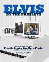 Elvis: By the Presleys By Priscilla Beaulieu Presley, Lisa Marie Presley