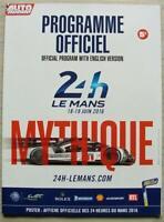 LE MANS 24 HOUR ENDURANCE CAR RACE June 2016 Official Programme + Extras