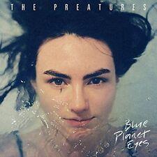 Blue Planet Eyes [PA] [Slipcase] by Preatures (CD, Nov-2014, Virgin EMI...