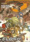MANGA - Monster Hunter Flash N° 8 - GP - NUOVO