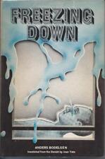Freezing Down by Anders Bodelsen (1971).  Book Club Edition
