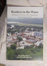 Brothers in the Water Rushford Volunteer Fire Dept Flood of 2007 Prinsen