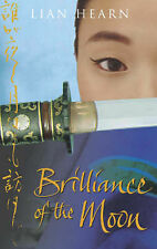 Very Good 0330426931 Paperback Brilliance of the Moon (Tales of the Otori 3) Lia