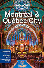 NEW Lonely Planet Montreal & Quebec City (Travel Guide) by Lonely Planet