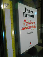 LIBRO:I Grattacieli non hanno foglie. Flash americani 1991 di Franco Ferrarotti
