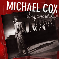 Michael Cox – Along Came Caroline CD