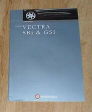 Vauxhall Vectra SRI & GSI Brochure 1998 SRI 120 140 V6 - Saloon Hatchback Estate