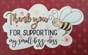 42 THANK YOU FOR SUPPORTING MY SMALL BUSINESS - SHAPED STICKERS - BEE DESIGN